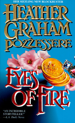 Eyes Of Fire, HEATHER GRAHAM POZZESSERE