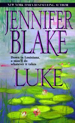 "Image for ""Luke (Blake, Jennifer, Louisiana Gentlemen Series.)"""