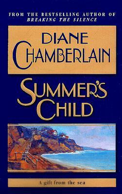 Summer's Child, DIANE CHAMBERLAIN
