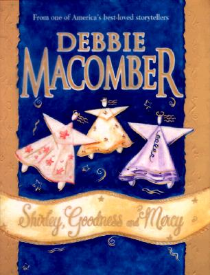 Shirley Goodness And Mercy  (Hardcover), Debbie Macomber