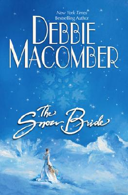 The Snow Bride, DEBBIE MACOMBER