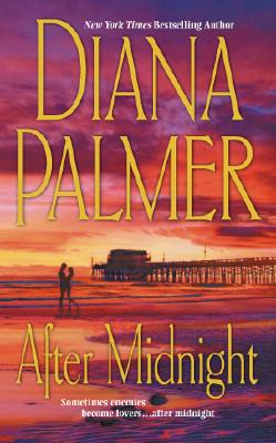 After Midnight (MIRA S.), DIANA PALMER