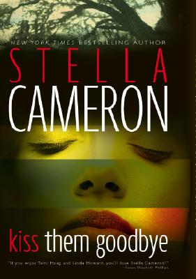 Image for Kiss Them Goodbye (Cameron, Stella)
