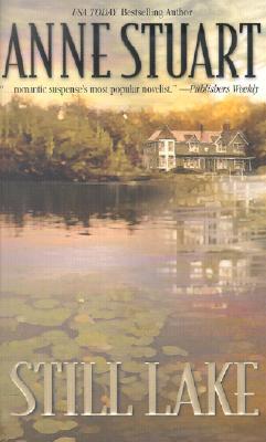 Still Lake, ANNE STUART