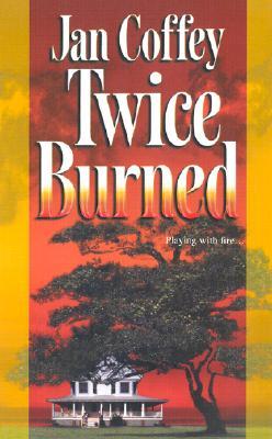 Image for Twice Burned (Mira Romantic Suspense)