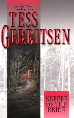 Keeper of the Bride, Gerritsen, Tess
