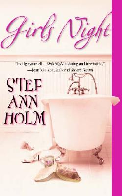 Girls Night (STP - Mira), STEF ANN HOLM