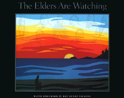 Image for The Elders Are Watching: A Poem