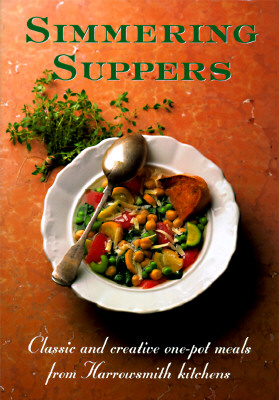 Image for Simmering Suppers: Classic & Creative One-Pot Meals from Harrowsmith Kitchens