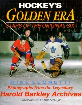 Image for HOCKEY'S GOLDEN ERA: Stars of the Original Six
