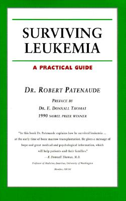 Image for Surviving Leukemia: A Practical Guide (Your Personal Health)