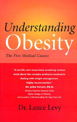 Image for Understanding Obesity: The Five Medical Causes (Your Personal Health)