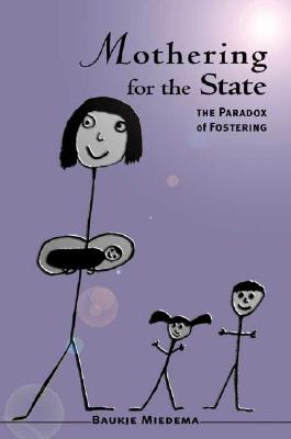 Image for Mothering For The State