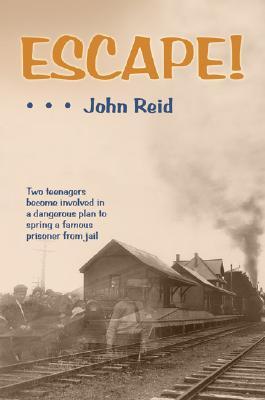 ESCAPE!, JOHN G. REID
