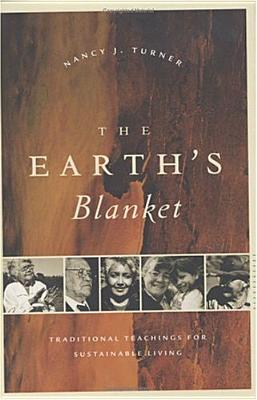 Image for Earth's Blanket: Traditional Teaching for Sustainable Living, The