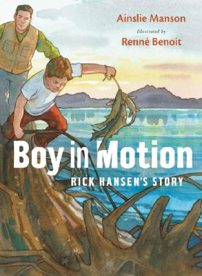 Image for Boy in Motion: Rick Hansen's Story