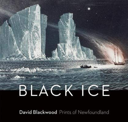 Image for BLACK ICE - David Blackwood: Prints of Newfoundland