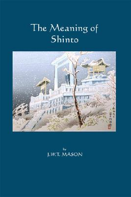 Image for The Meaning of Shinto