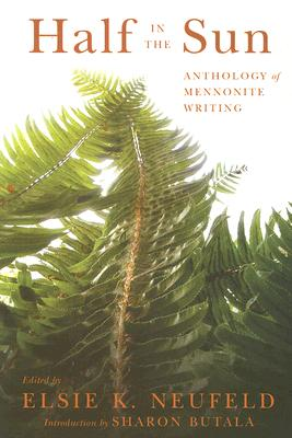 Image for Half In The Sun: Anthology of Mennonite Writing