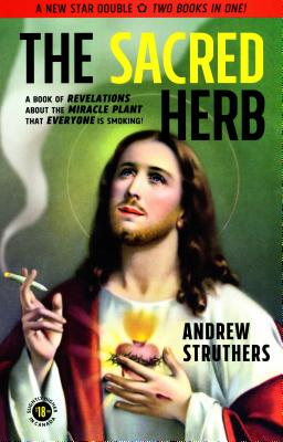 Image for The Sacred Herb / The Devil's Weed