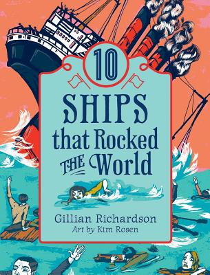 Image for 10 Ships That Rocked the World (World of Tens)