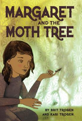 Margaret And The Moth Tree, Kari Trogen Brit Trogen