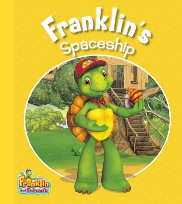 Image for Franklin's Spaceship (Franklin and Friends)