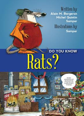 Do You Know? Rats, Alain M. Bergeron, Michel Quintin