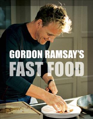 Gordon Ramsay's Fast Food, Gordon Ramsay