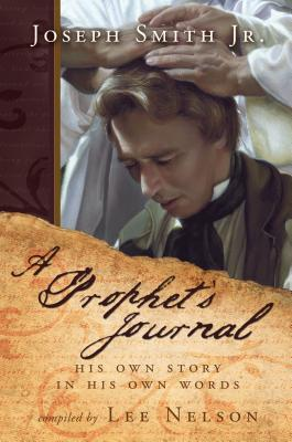 Joseph Smith¿s Journal, LEE NELSON