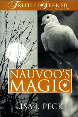 Image for Nauvoo's Magic (The Truth Seeker, 3)