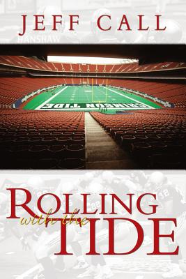 Rolling With the Tide, JEFF CALL