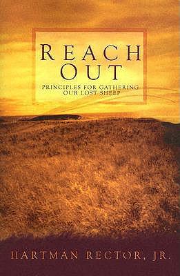 Reach Out, Hartman Rector Jr.