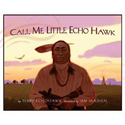 Image for Call Me Little Echohawk