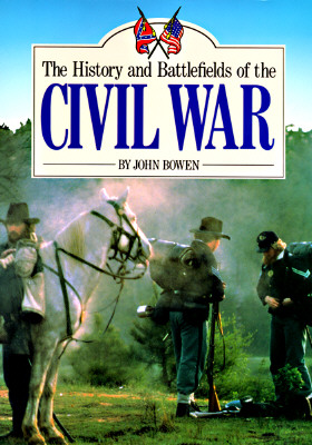 Image for HISTORY AND BATTLEFIELDS OF THE CIVIL WAR