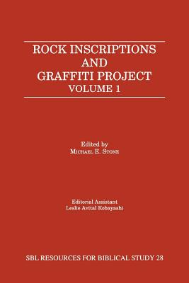 Image for Rock Inscriptions and Graffiti Project: Catalog of Inscriptions, Volume 1: Inscriptions 1-3000 (Resources for Biblical Study; 28)