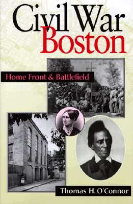 Image for Civil War Boston: Home Front and Battlefield
