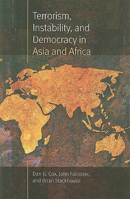 Image for Terrorism, Instability, and Democracy in Asia and Africa (New England  Democratization & Political Development)