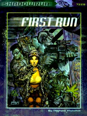 Image for First Run (Shadowrun RPG)