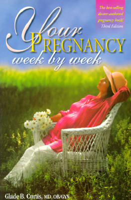 Image for Your Pregnancy Week By Week (3) (Your Pregnancy Series)