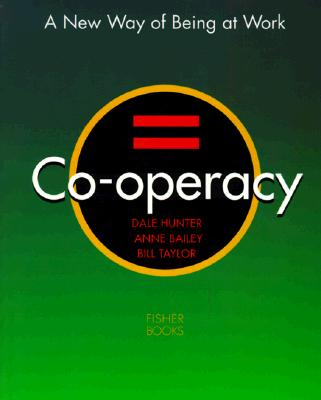 Image for Co-Operacy: A New Way of Being at Work