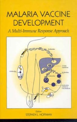 Image for Malaria Vaccine Development: A Multi-Immune Response Approach