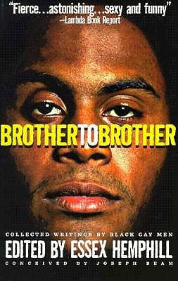 Brother To Brother: New Writings by Black Gay Men