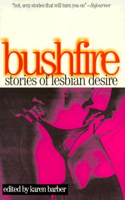 Image for Bushfire: Stories of Lesbian Desire (Lace Publications)