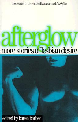 Image for AFTERGLOW MORE STORIES OF LESBIAN DESIRE