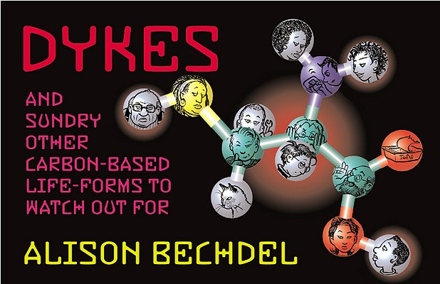 Image for Dykes and Sundry Other Carbon-Based Life Forms to Watch Out For