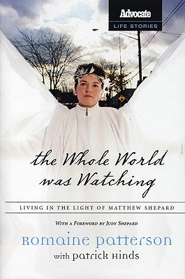 Image for WHOLE WORLD WAS WATCHING LIVING IN THE LIGHT OF MATTHEW SHEPARD