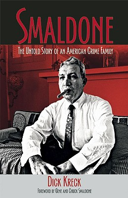 Image for Smaldone: The Untold Story of an American Crime Family