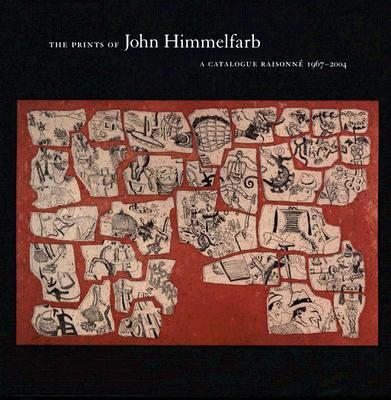 Image for John Himmelfarb: A Catalogue Raisonne