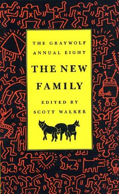 The Graywolf Annual Eight: The New Family (No.8)